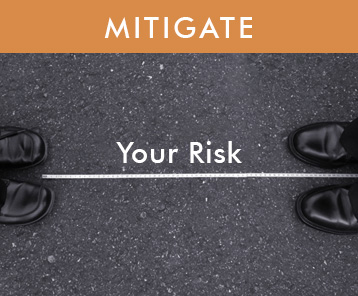 Mitigate Risk with Clear Direction